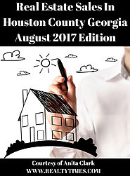 Real Estate News for Houston County GA in August 2017