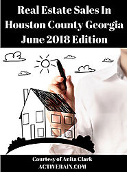 Real Estate Sales in Houston County Georgia - June 2018 Edition