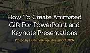 How To Create Animated Gifs For PowerPoint and Keynote Presentations | Ethos3 - A Presentation Design Agency