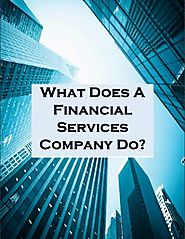 What Does a Financial Services Company Do?