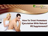How To Treat Premature Ejaculation With Natural PE Supplements?
