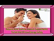 Natural Male Stamina Booster Supplements To Get Rid Of Low Energy Safely