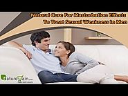 Natural Cure For Masturbation Effects To Treat Sexual Weakness In Men