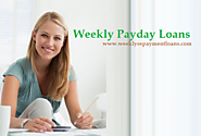 Weekly Payday Loans – Easy Monetary Assistance In Financial Darkness Life!