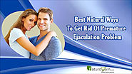 Best Natural Ways To Get Rid Of Premature Ejaculation Problem