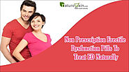 Non Prescription Erectile Dysfunction Pills To Treat ED Naturally