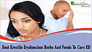 Best Erectile Dysfunction Herbs And Foods To Cure ED Naturally
