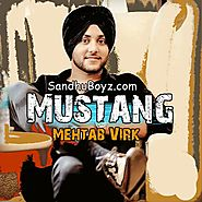 Download Latest Punjabi Song Mustang By Mehtab Virk