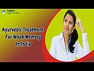 Ayurvedic Treatment For Weak Memory In India