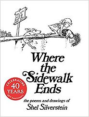 Where the Sidewalk Ends: Poems and Drawings by Shel Silverstein