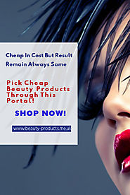 Cheap Beauty Products: A Recommended Beauty Care Option!