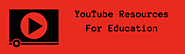 YouTube Resources For Education | Listly List