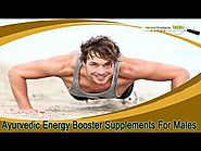 Ayurvedic Energy Booster Supplements For Males To Boost Stamina Safely