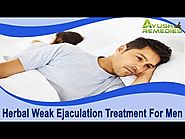 Herbal Weak Ejaculation Treatment For Men To Get Harder Erections