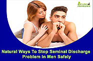Natural Ways To Stop Seminal Discharge Problem In Men Safely
