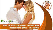How To Increase Erection Power With Herbal Male Enhancement Oil?