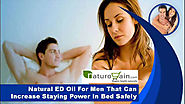 Natural ED Oil For Men That Can Increase Staying Power In Bed Safely