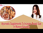 Ayurvedic Supplements To Increase Breast Size In Women Naturally