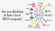 Are you thinking to hire a local SEO company?