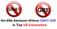 Get Admission Without GMAT / GRE Score in Top US Universities