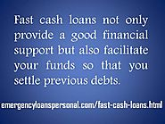 Fast Cash Loans Obtain Money Quickly for Any Need