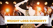 Did Your Favorite Celebrity Get Weight Loss Surgery? - Medical Tourism Mexico