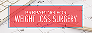 Preparing for Weight Loss Surgery - Medical Tourism Mexico