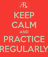 Make it a habit to practice regularly