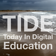 Today In Digital Education (TIDE)