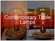 Using Contemporary Table Lamps To Decorate Your Room