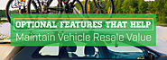 Optional Features That Help Maintain Vehicle Resale Value