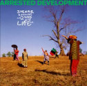 3 Years, 5 Months & 2 Days in the Life Of... - Arrested Development | Songs, Reviews, Credits, Awards | AllMusic
