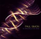 So Beautiful or So What: Paul Simon