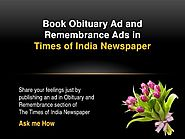 Website at http://blog.myadvtcorner.com/times-of-india-obituary-ads/book-times-of-india-faridabad-obituary-ads-instan...
