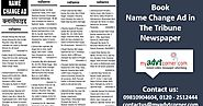 The Tribune name change ads can now be booked with just a finger click | Newspaper Advertisement in India