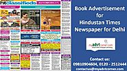 Go for a few finger clicks and make Hindustan Times ad Booking for Delhi | Myadvtcorner