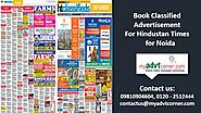 Make Hindustan Times Ad Booking for Noida instantly via online mode | Myadvtcorner