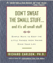 Don't Sweat the Small Stuff--and it's all small stuff (Don't Sweat the Small Stuff Series)
