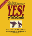 Amazon.com: The Little Gold Book of YES! Attitude: How to Find, Build and Keep a YES! Attitude for a Lifetime of Succ...