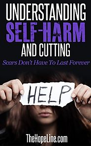 Free eBook: Understanding Self-Harm and Cutting