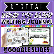 "DIGITAL ""Would You Rather..."" JOURNAL IN GOOGLE SLIDES™ by The Techie Teacher"