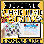 DIGITAL SUMMER THEMED ACTIVITIES FOR GOOGLE SLIDES™ by The Techie Teacher