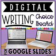 DIGITAL WRITING CHOICE BOARD FOR GOOGLE DRIVE™ (1/2 for 24 HOURS)