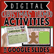 DIGITAL CHRISTMAS THEMED ACTIVITIES IN GOOGLE SLIDES™ by The Techie Teacher