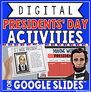 PRESIDENTS' DAY DIGITAL ACTIVITIES IN GOOGLE SLIDES™ by The Techie Teacher
