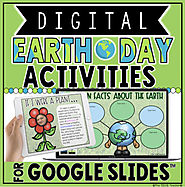 EARTH DAY DIGITAL ACTIVITIES IN GOOGLE SLIDES™ by The Techie Teacher
