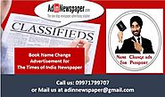 Website at https://www.adinnewspaper.com/blog/easily-book-times-india-name-change-advertisement-via-online-mode/