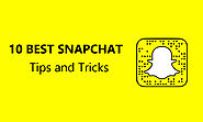 10 Best Snapchat Tips And Tricks You Were Not Aware Of