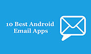 Best Android Email Apps of 2016: Synchronize Your Emails For Better