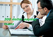 300 Dollar Payday Loans Quick And Fast Approval Financial Help